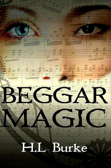 Magic Monday: Beggar Magic by HL Burke