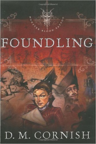 Magic Monday: Foundling by D. M. Cornish