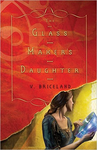 Magic Monday: The Glass Maker's Daughter by V Briceland