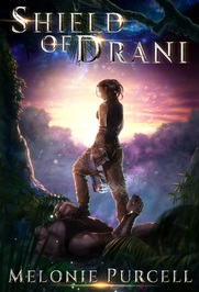 Magic Monday: Shield of Drani by Melonie Purcell