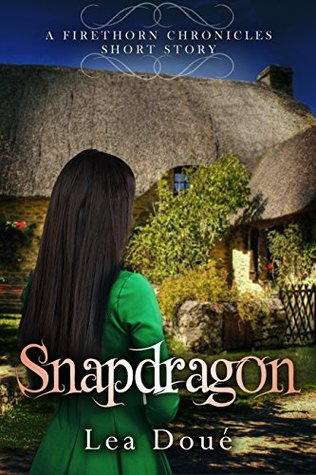Magic Monday: Snapdragon by Lea Doué