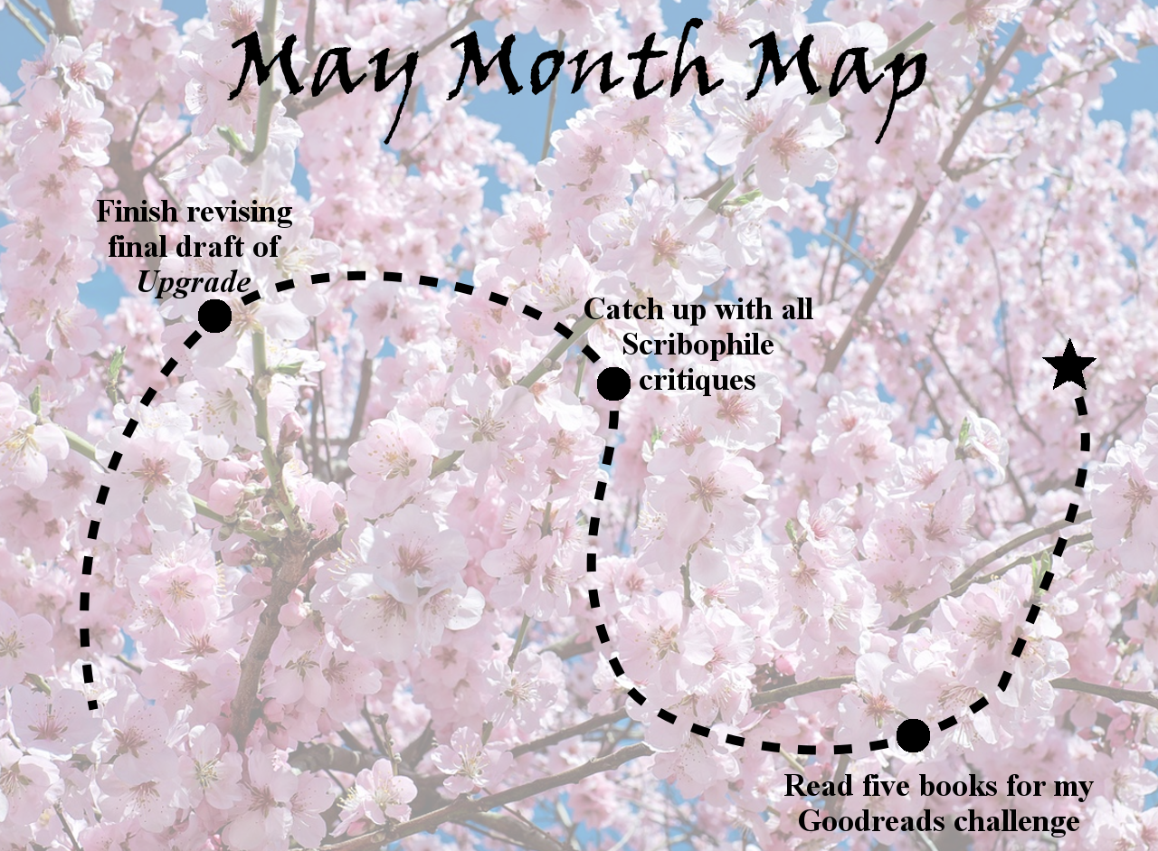 Ensign's Log, Entry 57: May Month Map, aka an attempt at reasonable goals
