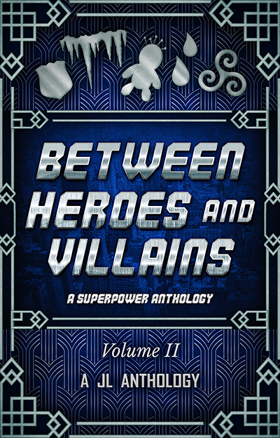 Release Day: Between Heroes and Villains!