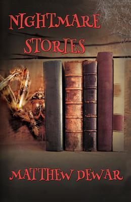 Magic Monday: Nightmare Stories by Matthew Dewar